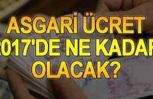 Asgari _Ücret_ Ne_ Kadar _Olacak?_ Asgari _Ücret _2017
