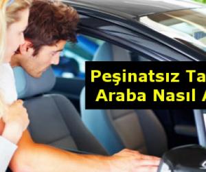 Peşinatsız Taksitle Araba Alma