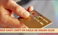 Kredi Kartı Limiti En Fazla Ne Kadar Olur?