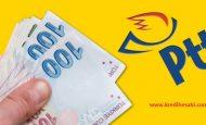 PTT'den İhtiyaç Kredisi Çekmek