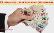 Sicil Affı Sonrası Bankadan Kredi Çekemeyenler