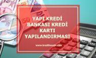 Yapı Kredi Bankası Kredi Kartı Borç Yapılandırması