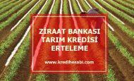 Ziraat Bankası Tarım Kredisi Erteleme