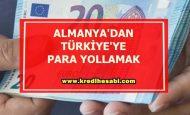 Almanya'dan Türkiye'ye Para Yollamak