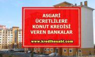 Asgari Ücretlilere  Konut Kredisi Veren Bankalar