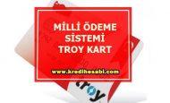 Milli Ödeme Sistemi Troy Kart