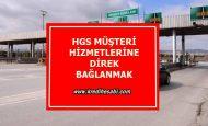 HGS Müşteri Hizmetlerine Direk Bağlanma
