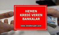 Hemen Kredi Veren Bankalar