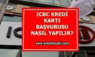 ICBC Bank Kredi Kartı Başvurusu Nasıl Yapılır?