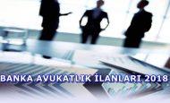 Banka Avukatlık İlanları 2019