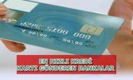En Kolay Kredi Kartı Gönderen Bankalar Hangileridir