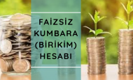 FAİZSİZ KUMBARA (BİRİKİM) HESABI