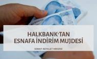 HALKBANKASI ESNAF KEFALET KREDİSİ
